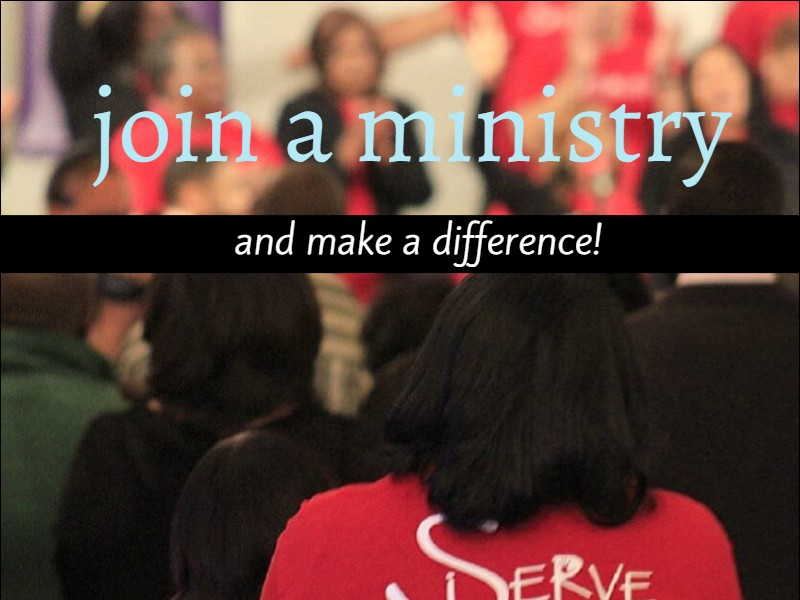 SERVE: Join A Ministry